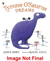 Tyrone O\'Saurus Dreams