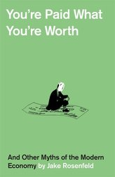 You\'re Paid What You\'re Worth