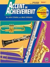 Accent on Achievement, Bk 1: Percussion---Snare Drum, Bass Drum & Accessories, Book & CD