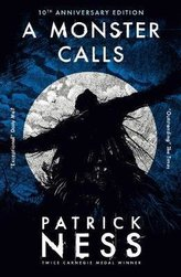 A Monster Calls. 10th Anniversary Edition