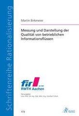 Messung und Darstellung der Qualität von betrieblichen Informationsflüssen