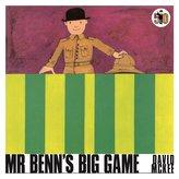 Big Game Mr Benn