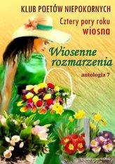 Wiosenne rozmarzenia, antologia 7