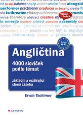 Angličtina 4000 slovíček podle témat - základní a rozšiřující slovní zásoba