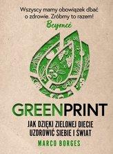Greenprint. Jak dzięki zielonej diecie zmienić...