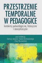 Przestrzenie temporalne w pedagogice - konteksty