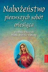 Nabożeństwo pierwszych sobót miesiąca według..