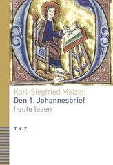 Den 1. Johannesbrief heute lesen