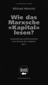 Wie das Marxsche Kapital lesen? Bd. 1