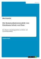 Die Kommunikationsmodelle von Friedmann Schulz von Thun