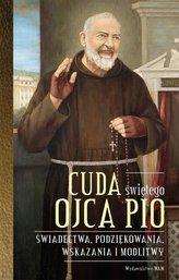 Cuda świętego Ojca Pio