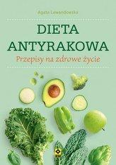 Dieta antyrakowa. Przepisy na zdrowe życie