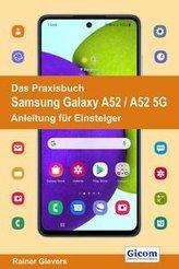 Das Praxisbuch Samsung Galaxy A52 / A52 5G - Anleitung für Einsteiger