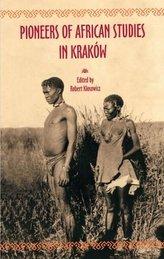Pioneers of African Studies in Kraków
