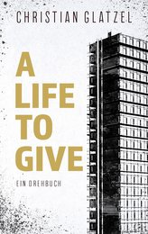 A Life To Give
