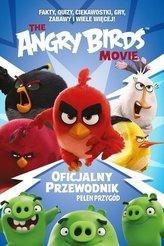 Angry Birds. Oficjalny przewodnik pełen przygód