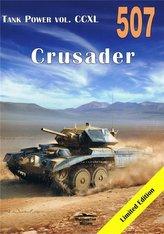 Crusader 507 Tank Power vol. CCXL