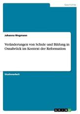 Veränderungen von Schule und Bildung in Osnabrück im Kontext der Reformation