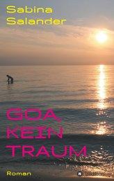 Goa, kein Traum