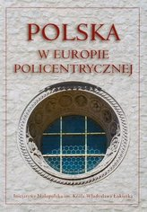 Polska w Europie policentrycznej