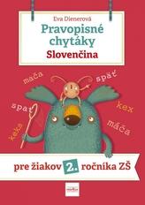 Pravopisné chytáky, Slovenčina - Pre žiakov 2. ročníka základných škôl