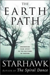 The Earth Path - Grounding Your Spirit in the Rhythms of Nature
