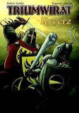 Strefa komiksu T.17 Triumwirat: Rycerz