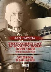 Trzydzieści lat w stolicy Rosji (1888-1918)