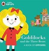 Little Pop-Ups: Goldilocks and the Three Bears