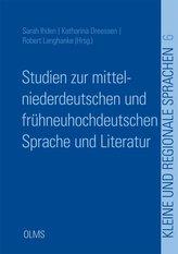 Studien zur mittelniederdeutschen und frühneuhochdeutschen Sprache und Literatur
