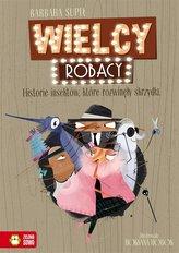 Wielcy Robacy. Historie insektów, które..