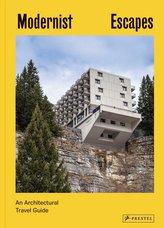 Modernist Escapes (engl.)
