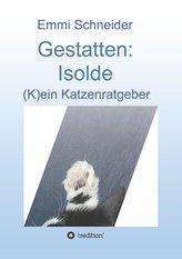 Gestatten: Isolde