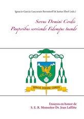 Servus Domini Cordis - Pauperibus serviendo Fidemque tuendo