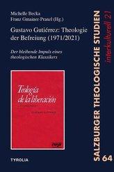Gustavo Gutiérrez: Theologie der Befreiung (1971/2021)