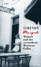 Maigret und der verstorbene Monsieur Gallet