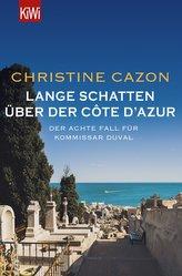 Lange Schatten über der Côte d\'Azur