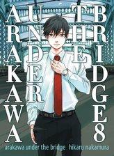 Arakawa Under The Bridge, 8