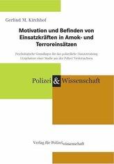 Motivation und Befinden von Einsatzkräften in Amok- und Terroreinsätzen