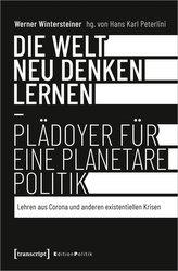 Die Welt neu denken lernen - Plädoyer für eine planetare Politik