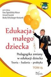 Edukacja małego dziecka T.16 Pedagogika zmiany