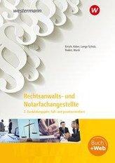 Rechtsanwalts- und Notarfachangestellte. 2. Ausbildungsjahr, fall- und praxisorientiert: Schülerband