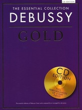 Debussy Gold: The Essential Collection Piano with CDs of Performances [With CD (Audio)]