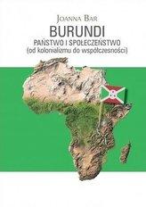 Burundi: Państwo i społeczeństwo