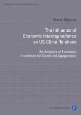 The Influence of Economic Interdependence on US-China Relations