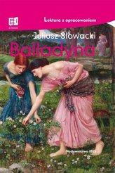 Balladyna. Lektura z opracowaniem