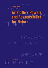 Aristotle\'s Powers and Responsibility for Nature