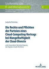 Die Rechte und Pflichten der Parteien eines Cloud-Computing-Vertrags bei Mangelhaftigkeit der Cloud-Dienste