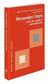 Personální řízení. Úvod do moderní personalistiky