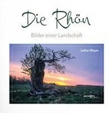 Die Rhön -Bilder einer Landschaft
